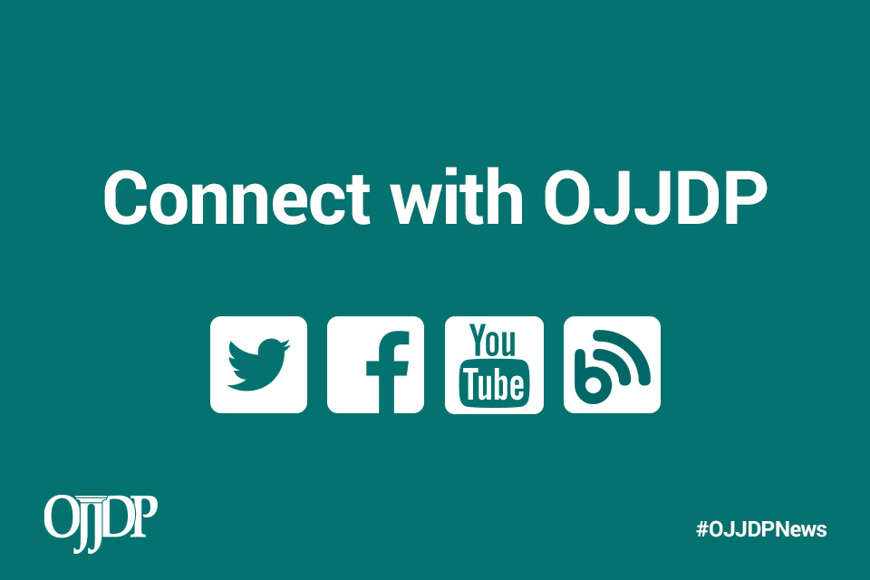 Connect with OJJDP