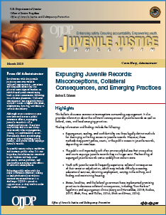 Cover of Expunging Juvenile Records: Misconceptions, Collateral Consequences, and Emerging Practices