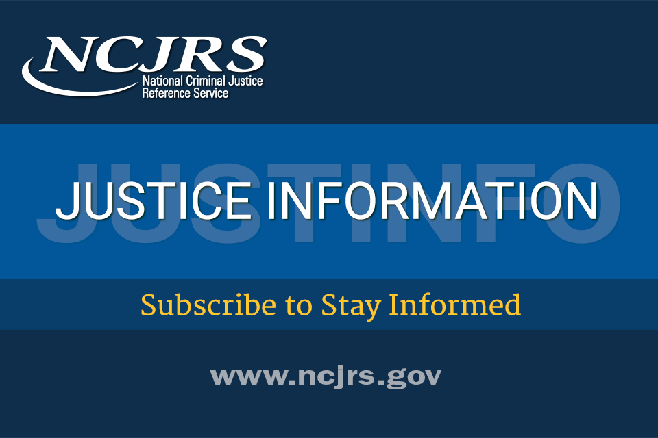 NCJRS JUSTINFO Newsletter