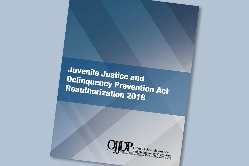 Home | Office of Juvenile Justice and Delinquency Prevention