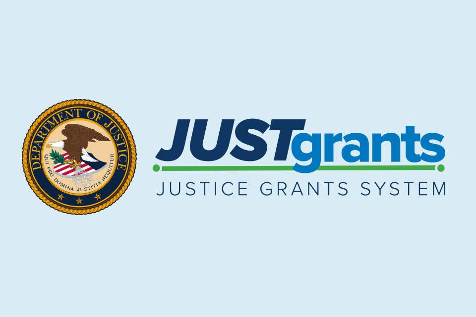 Justice Grants System Logo features the U.S. Department of Justice Seal