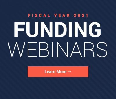 View FY 21 Funding Webinars on Events page