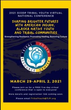 JUVJUST 2021 OJJDP Tribal Youth Virtual National Conference