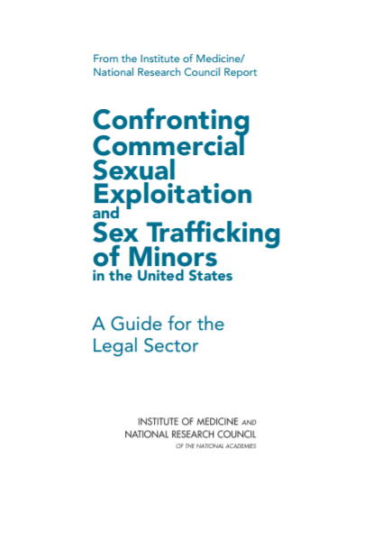 Confronting Commercial Sexual Exploitation and Sex Trafficking of Minors