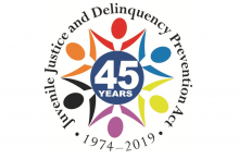 Juvenile Justice and Delinquency Prevention Act's 45th Anniversary Logo. 1974-2019