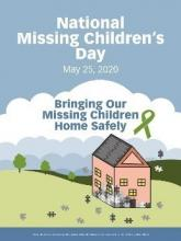 May 25, 2020 National Missing Children's Day