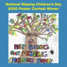 "National Missing Children's Day 2020 Poster Contest Winning Poster. Features a mighty oak tree with names of family members and the tagline ""Bring Our Missing Children Home"""